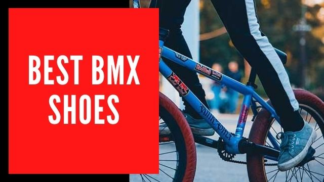 Best BMX Shoes (& Brands) 2020 | BMX Brands Guide