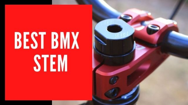 Best BMX Stem of 2020