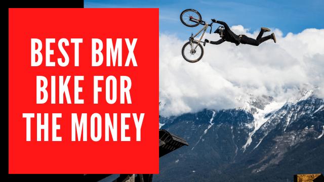 Best BMX Bikes under $200, $300, $500, $1000
