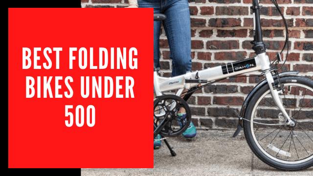 Best folding bikes under 500